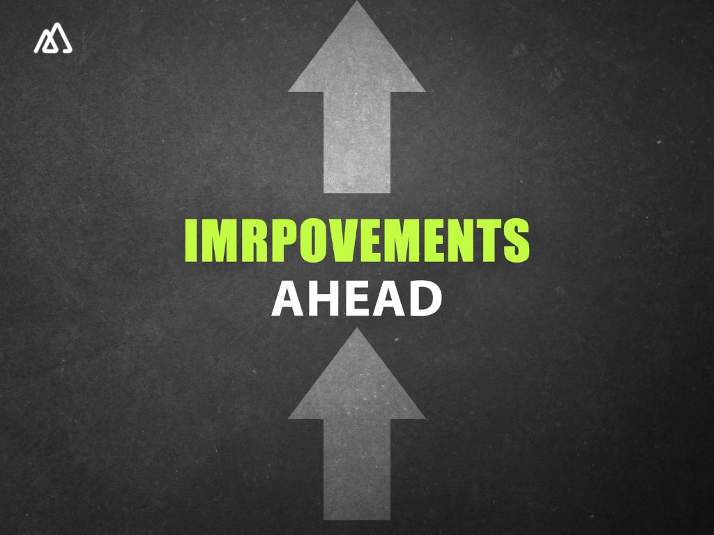 improvements ahead written on a blackboard