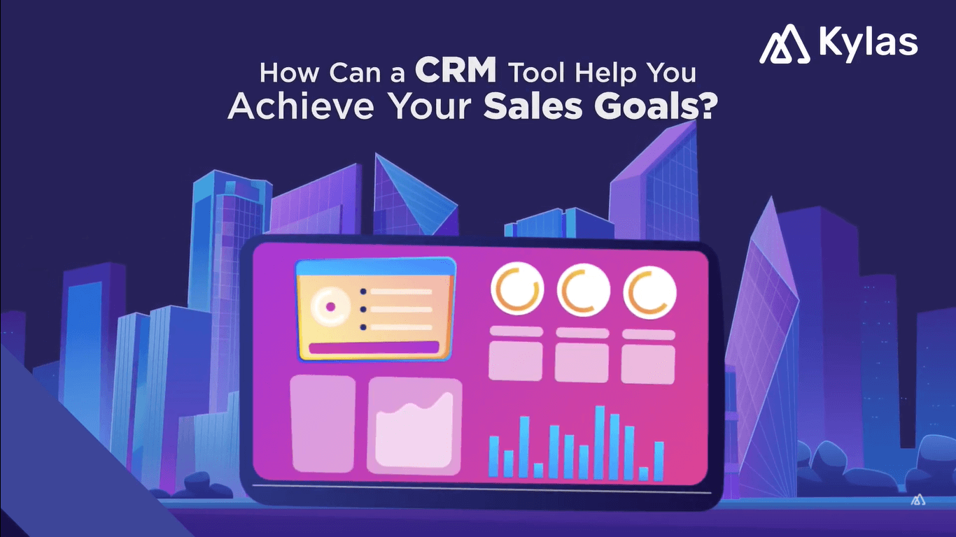 Video- How Can a CRM Tool Help You Achieve Your Sales Goals?