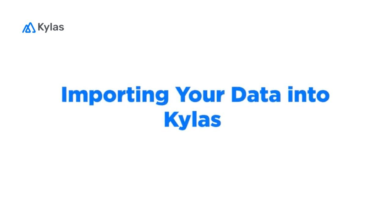 How to Import Your Data into Kylas