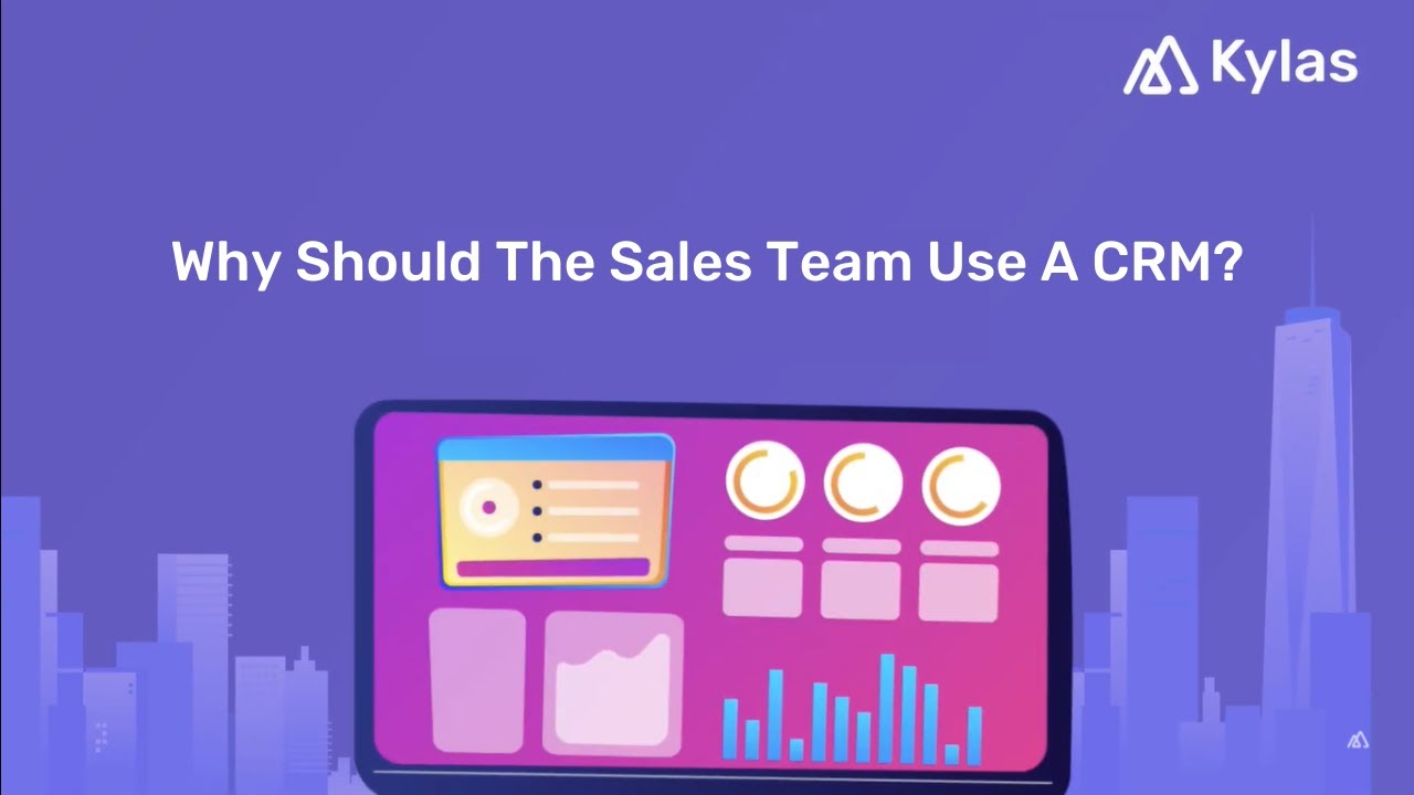 Video - Why should the sales team use a CRM?